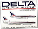 Delta, An Airiine and It's Aircraft